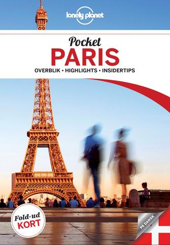 Catherine Le Nevez, Christopher Pitts, Nicola Williams: Pocket Paris : overblik, highlights, insidertips
