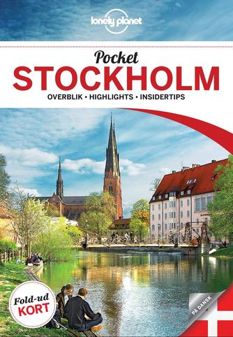 Becky Ohlsen: Pocket Stockholm : overblik, highlights, insidertips