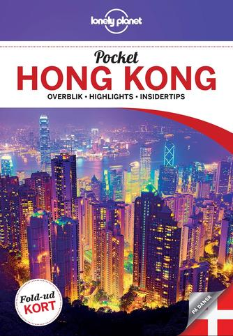 Piera Chen: Pocket Hongkong : overblik, highlights, insidertips