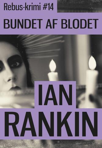 Ian Rankin: Bundet af blodet