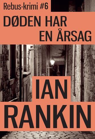 Ian Rankin: Døden har en årsag