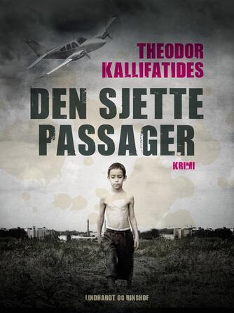Theodor Kallifatides: Den sjette passager : krimi