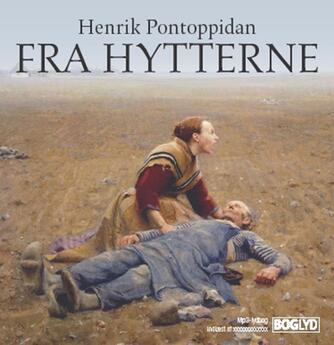 Henrik Pontoppidan: Fra hytterne