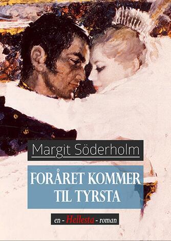 Margit Söderholm: Foråret kommer til Tyrsta