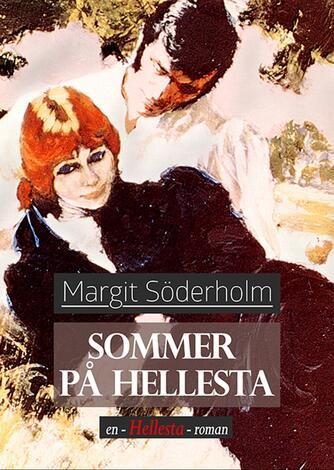 Margit Söderholm: Sommer på Hellesta