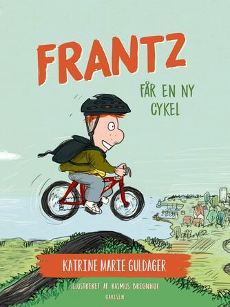Katrine Marie Guldager: Frantz får en ny cykel