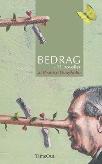 Beatrice Dragsholm: Bedrag : 11 noveller