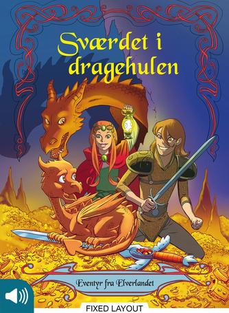 Peter Gotthardt, Peter Snejbjerg: Sværdet i dragehulen