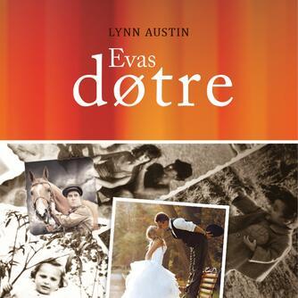 Lynn Austin: Evas døtre