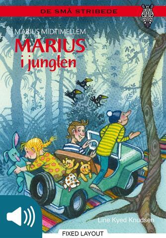 Line Kyed Knudsen: Marius i junglen
