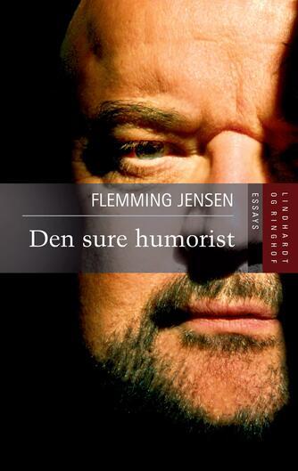 Flemming Jensen (f. 1948-10-18): Den sure humorist