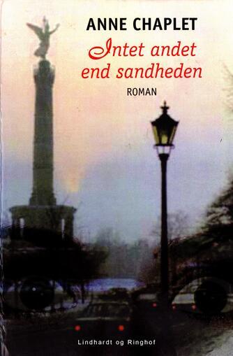 Anne Chaplet: Intet andet end sandheden : roman