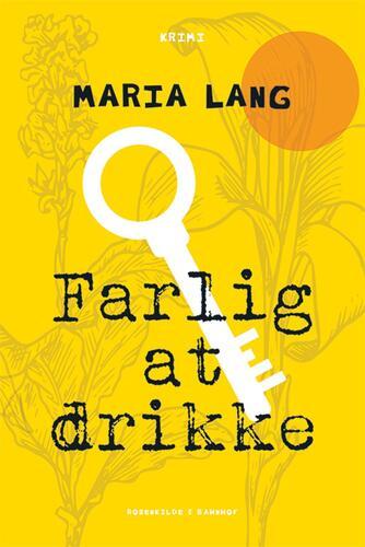 Maria Lang: Farlig at drikke : krimi