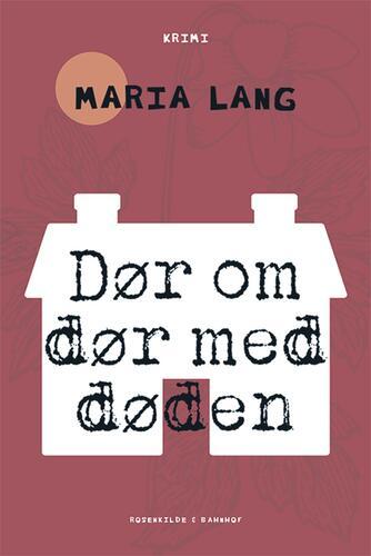 Maria Lang: Dør om dør med døden : kriminalroman