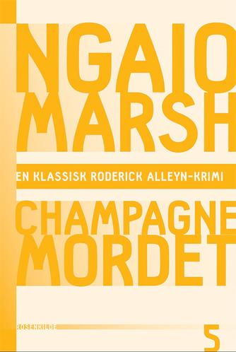 Ngaio Marsh: Champagnemordet