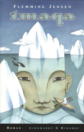 Flemming Jensen (f. 1948-10-18): Ímaqa : roman