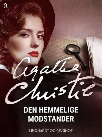 Agatha Christie: Den hemmelige modstander (Ved Svend Ranild)