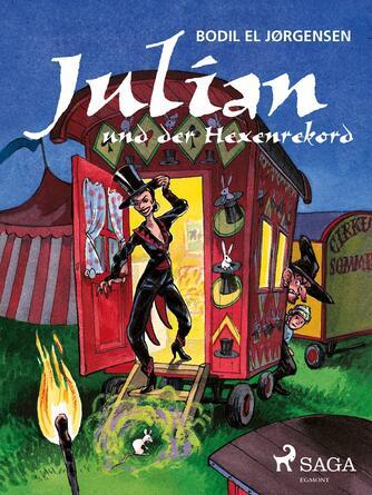 Bodil El Jørgensen: Julian und der Hexenrekord