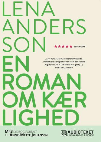 Lena Andersson (f. 1970): En roman om kærlighed
