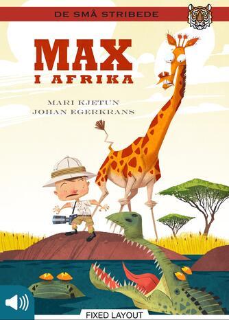 Mari Kjetun: Max i Afrika