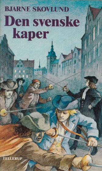 Bjarne Skovlund: Den svenske kaper
