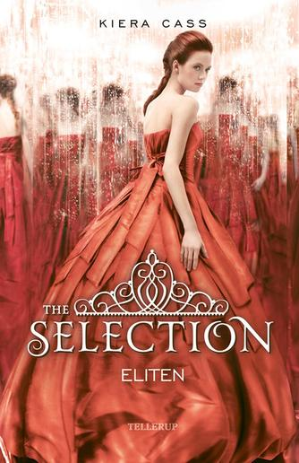Kiera Cass: The selection - eliten