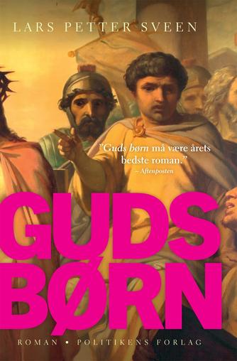 Lars Petter Sveen: Guds børn : roman