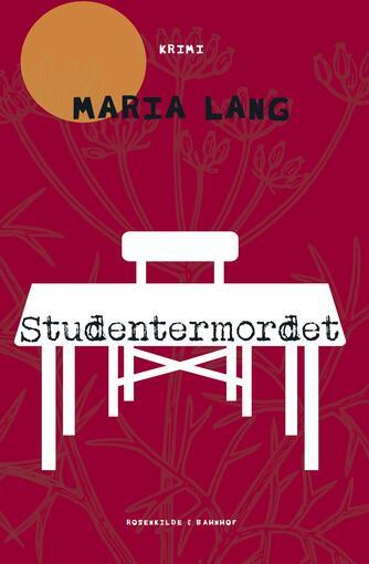 Maria Lang: Studentermordet : krimi