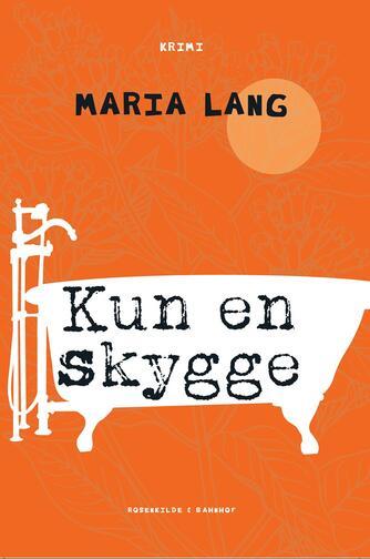 Maria Lang: Kun en skygge : krimi
