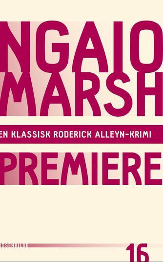 Ngaio Marsh: Premiere
