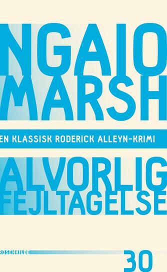 Ngaio Marsh: Alvorlig fejltagelse