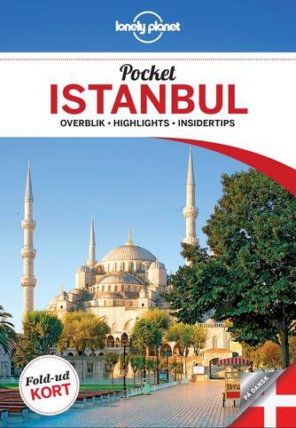 Virginia Maxwell: Pocket Istanbul : overblik, highlights, insidertips