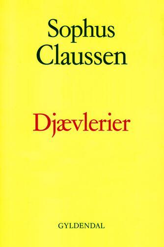 Sophus Claussen: Djævlerier