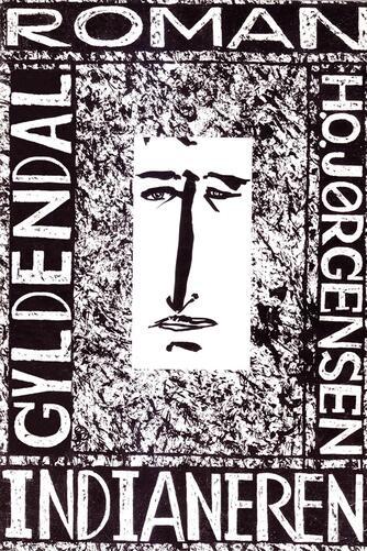 Hans Otto Jørgensen (f. 1954): Indianeren : roman