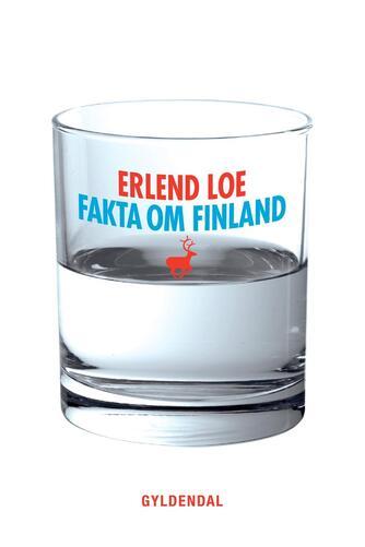 Erlend Loe: Fakta om Finland