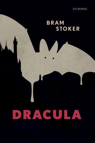 Bram Stoker: Dracula (Ved Benny Andersen)