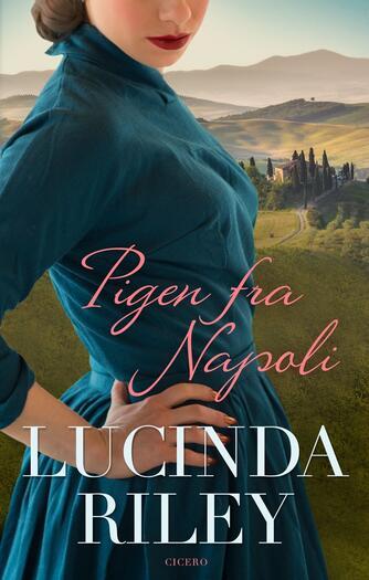 Lucinda Riley: Pigen fra Napoli