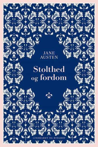 Jane Austen: Stolthed og fordom (Ved Vibeke Houstrup)