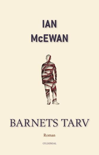 Ian McEwan: Barnets tarv : roman
