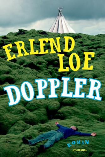 Erlend Loe: Doppler : roman