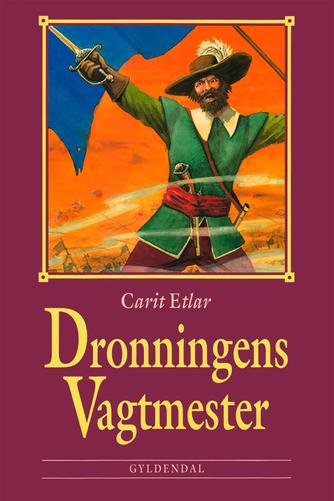 Carit Etlar: Dronningens vagtmester