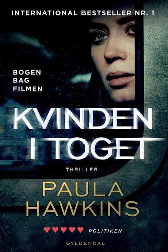 Paula Hawkins: Kvinden i toget : thriller