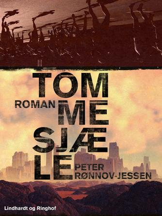 Peter Rønnov-Jessen: Tomme sjæle : roman