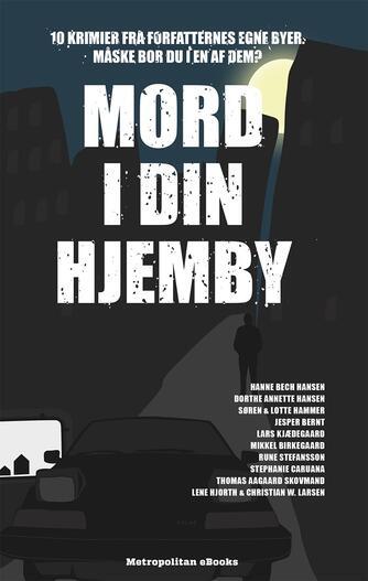 : Mord i din hjemby