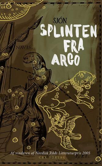 Sjón: Splinten fra Argo