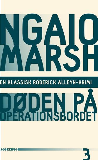Ngaio Marsh: Døden på operationsbordet