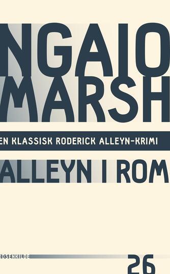 Ngaio Marsh: Alleyn i Rom