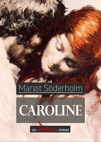Margit Söderholm: Caroline