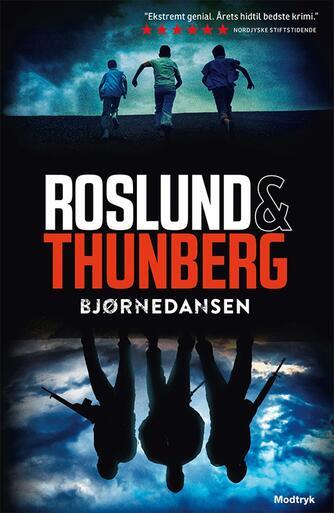 Anders Roslund: Bjørnedansen