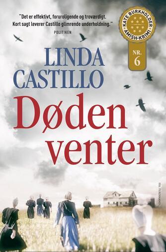 Linda Castillo: Døden venter : thriller